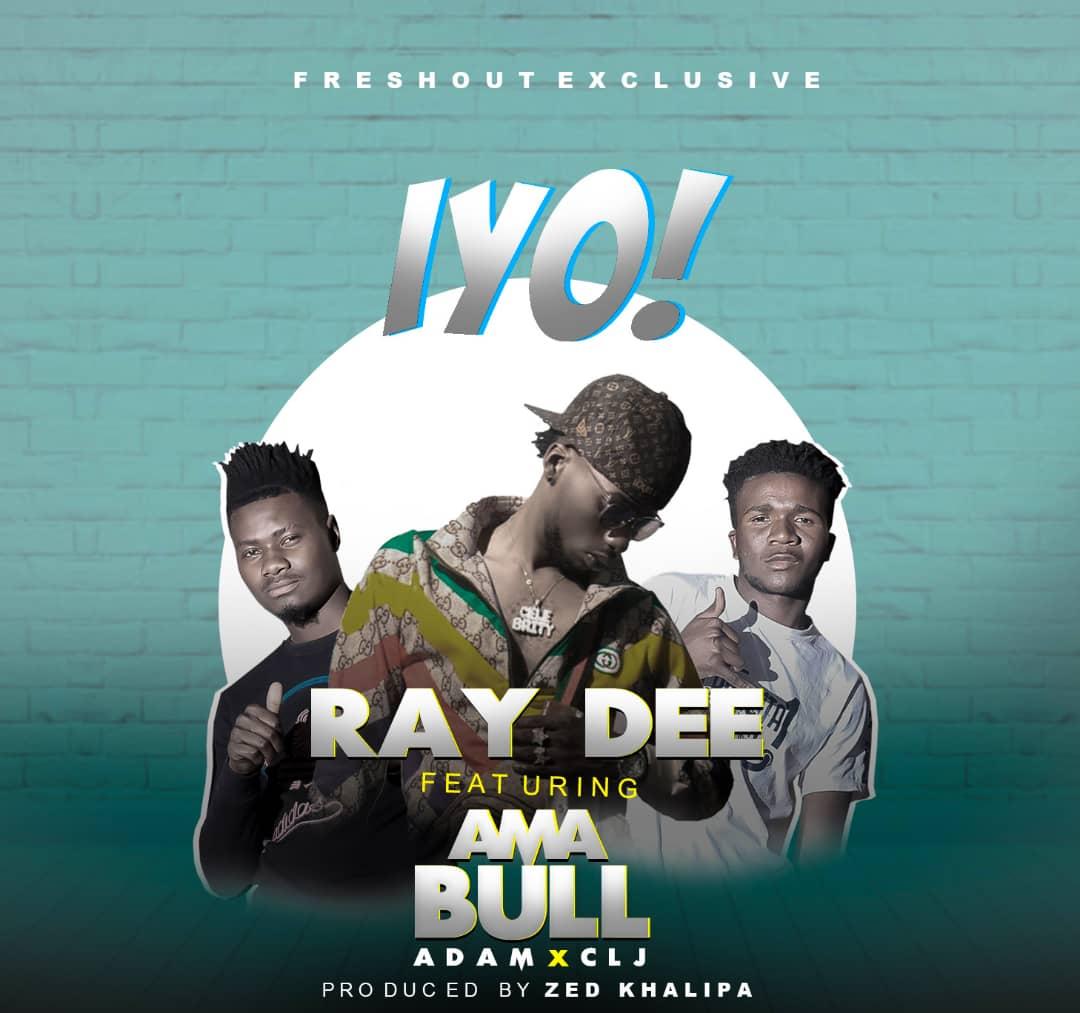 Ray Dee ft. Ama Bull (Adam & CLJ) - IYO!