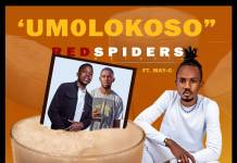 Red Spiders ft. May C - Umolokoso