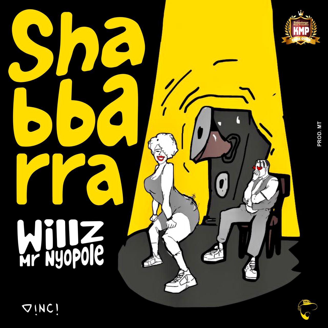 Willz Mr. Nyopole - Shabbarra